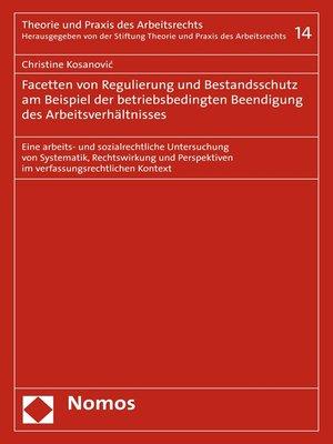 cover image of Regulierung und Bestandsschutz bei betriebsbedingter Beendigung des Arbeitsverhältnisses