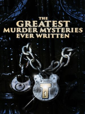 cover image of The Greatest Murder Mysteries Ever Written