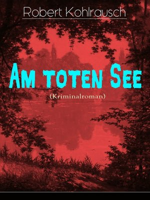 cover image of Am toten See (Kriminalroman)