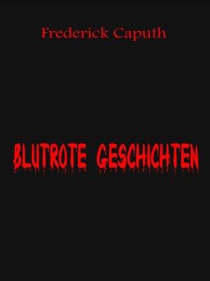 cover image of Blutrote Geschichten