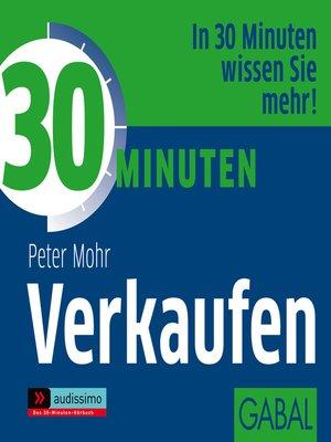 cover image of 30 Minuten Verkaufen
