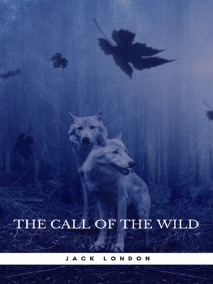 cover image of Jack London Collection (Call of the Wild, White Fang, the Scarlet Plague, the Iron Heel...)