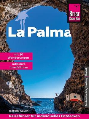 cover image of Reise Know-How Reiseführer La Palma mit 20 Wanderungen