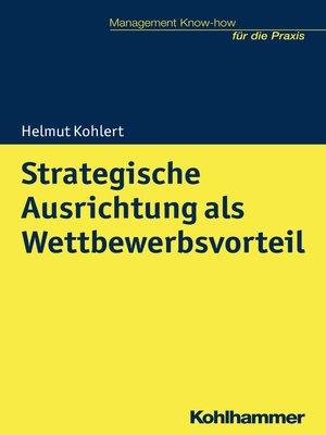 cover image of Strategische Ausrichtung als Wettbewerbsvorteil