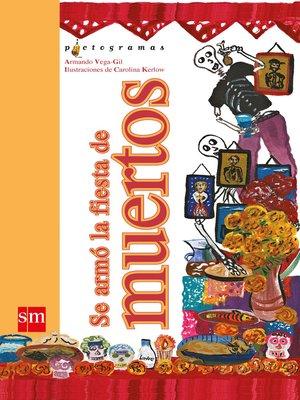 cover image of Se armó la fiesta de muertos