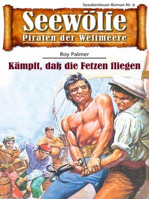 cover image of Seewölfe--Piraten der Weltmeere 9