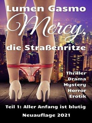 cover image of Mercy, die Straßenritze Teil 1