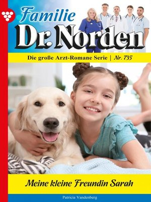 cover image of Familie Dr. Norden 735 – Arztroman