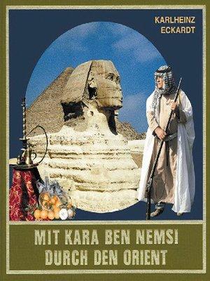 cover image of Mit Kara Ben Nemsi durch den Orient