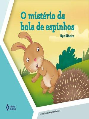 cover image of O mistério da bola de espinhos