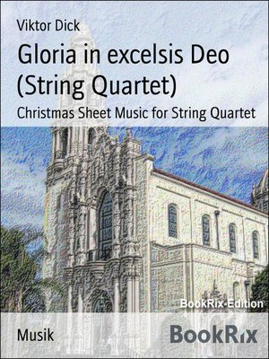 cover image of Gloria in excelsis Deo (String Quartet)