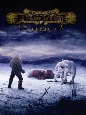 cover image of Die Chroniken von Telnaria 3--Der König