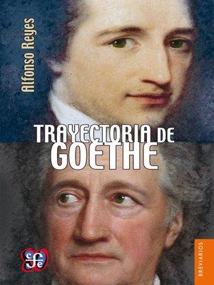 cover image of Trayectoria de Goethe