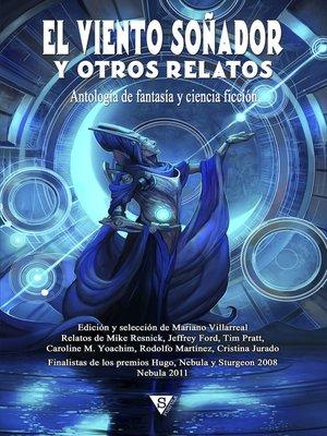 cover image of El viento soñador y otros relatos