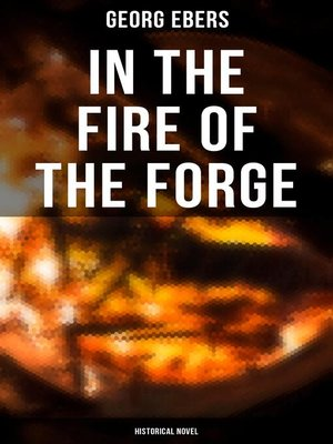 cover image of In the Fire of the Forge (Historical Novel)