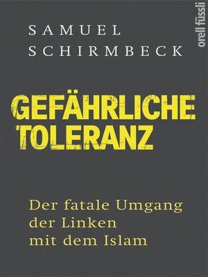 cover image of Gefährliche Toleranz