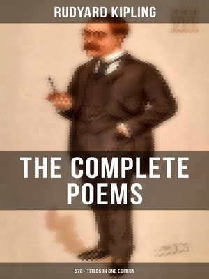 cover image of The Complete Poems of Rudyard Kipling – 570+ Titles in One Edition