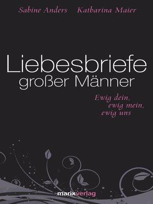 cover image of Liebesbriefe großer Männer