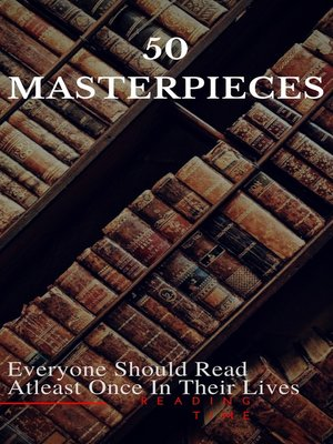 cover image of 50 Masterpieces Everyone Should Read Atleast Once In Their Lives