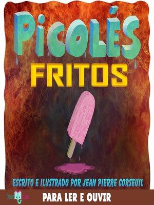 cover image of Picolés Fritos
