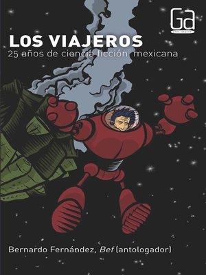 cover image of Los viajeros