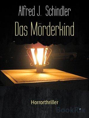 cover image of Das Mörderkind