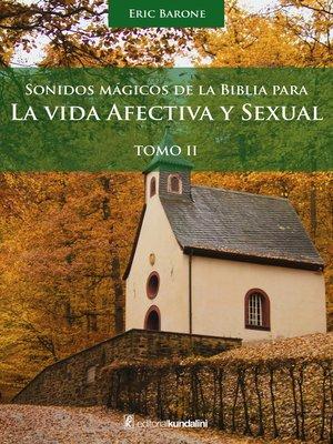 cover image of La vida afectiva y sexual