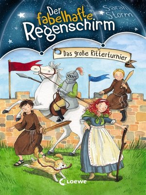 cover image of Der fabelhafte Regenschirm 6--Das große Ritterturnier