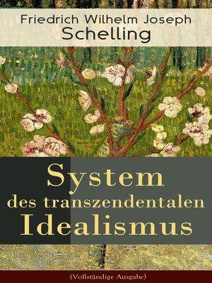 cover image of System des transzendentalen Idealismus (Vollständige Ausgabe)