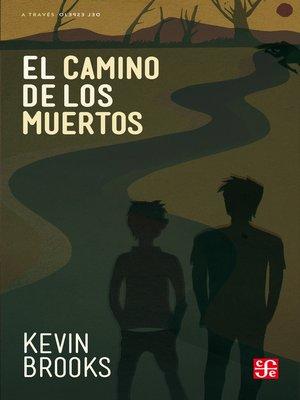 cover image of El camino de los muertos