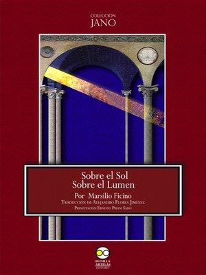 cover image of Sobre el Sol. Sobre el Lumen