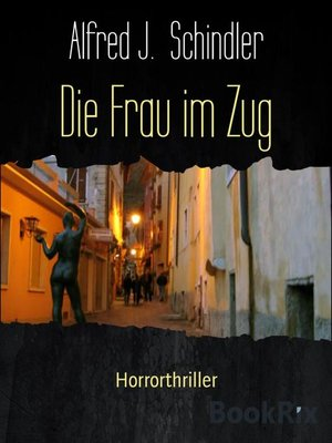 cover image of Die Frau im Zug