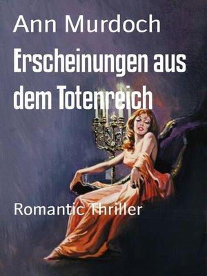 cover image of Erscheinungen aus dem Totenreich