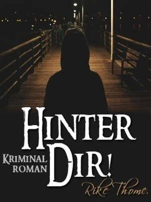 cover image of Hinter Dir!