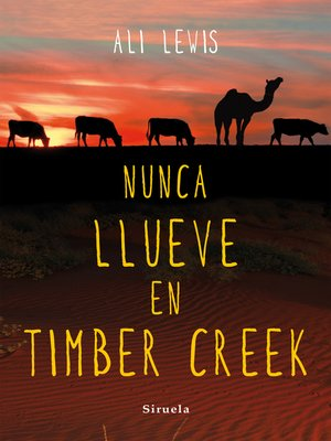 cover image of Nunca llueve en Timber Creek