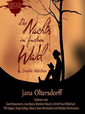 cover image of Des Nachts im finstren Wald