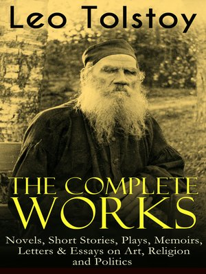 The Complete Works Of Leo Tolstoy By Leo Tolstoy  Overdrive  The Complete Works Of Leo Tolstoy By Leo Tolstoy  Overdrive Rakuten  Overdrive Ebooks Audiobooks And Videos For Libraries