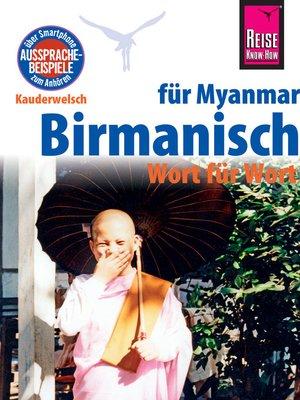 cover image of Reise Know-How Sprachführer Birmanisch für Myanmar--Wort für Wort (Burmesisch)