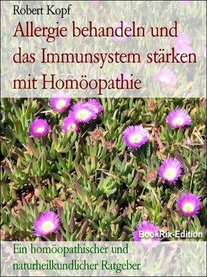 cover image of Allergie behandeln und das Immunsystem stärken mit Homöopathie