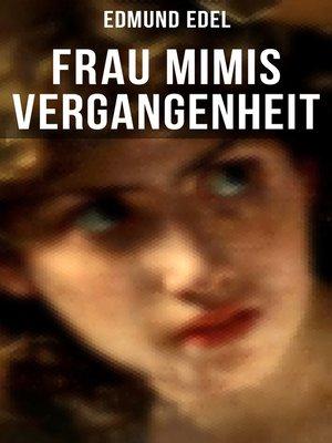 cover image of Frau Mimis Vergangenheit