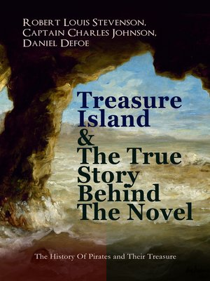 cover image of Treasure Island & the True Story Behind the Novel--The History of Pirates and Their Treasure
