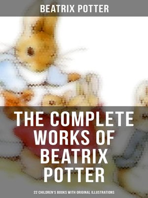 cover image of The Complete Works of Beatrix Potter