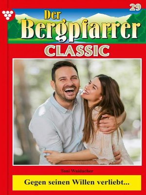 cover image of Der Bergpfarrer Classic 29 – Heimatroman