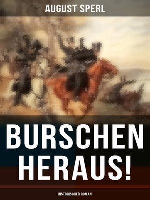 cover image of Burschen heraus! (Historischer Roman)