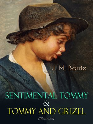 cover image of Sentimental Tommy & Tommy and Grizel