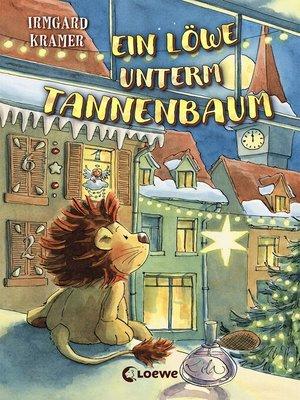 cover image of Ein Löwe unterm Tannenbaum