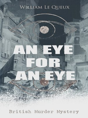 cover image of AN EYE FOR AN EYE (British Murder Mystery)