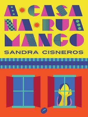 cover image of A casa na Rua Mango