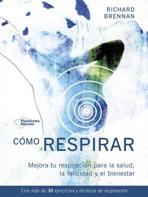 cover image of Cómo respirar