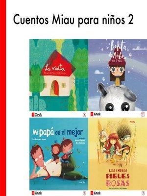 cover image of Cuentos Miau para niños 2